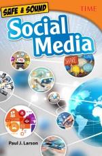 Safe & Sound: Social Media
