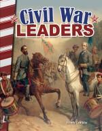 Civil War Leaders: Primary Source Readers