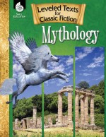 Leveled Texts for Classic Fiction: Mythology