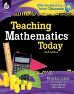 Teaching Mathematics Today: Effective Teaching in Today's Classroom