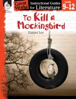 To Kill a Mockingbird: Instructional Guides for Literature