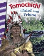 Tomochichi: Chief and Friend