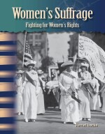 Women's Suffrage: Fighting for Women's Rights