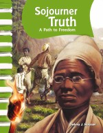 Sojourner Truth: A Path to Freedom