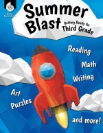 Summer Blast: Getting Ready for Third Grade
