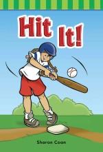 Hit It!
