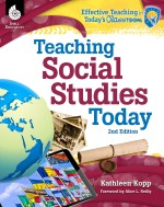 Teaching Social Studies Today: Effective Teaching in Today's Classroom