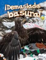 ¡Demasiada basura!