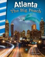 Atlanta: The Big Peach