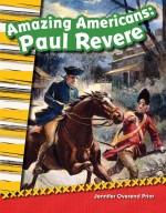 Amazing Americans: Paul Revere