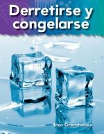 Derretirse y congelarse