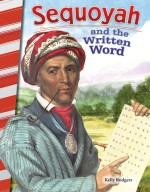 Sequoyah and the Written Word