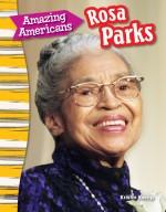 Amazing Americans: Rosa Parks