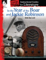 In the Year of the Boar and Jackie Robinson: Instructional Guides for Literature