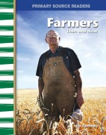 Farmers: Then and Now