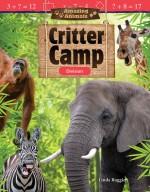 Amazing Animals: Critter Camp Division