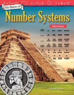 The History of Number Systems: Place Value