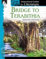 Bridge to Terabithia: Instructional Guides for Literature
