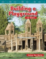Building a Playground: 3-D Shapes