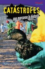 Catástrofes que marcaron la historia