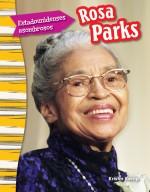 Estadounidenses asombrosos: Rosa Parks