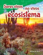 Seres vivos y no vivos en un ecosistema