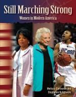 Still Marching Strong: Women in Modern America