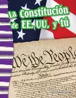La Constitución de EE. UU. y tú