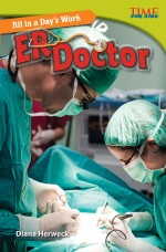 All in a Day's Work: ER Doctor