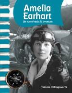 Amelia Earhart: Un vuelo hacia la aventura