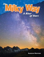 The Milky Way: A River of Stars