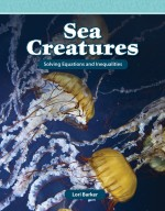 Sea Creatures: Solving Equations and Inequalities