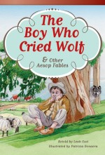 The Boy Who Cried Wolf & Other Aesop Fables