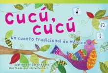 Cucú, cu'cú: Un cuento tradicional de México
