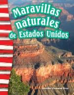 Maravillas naturales de Estados Unidos