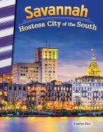 Savannah: Hostess City of the South