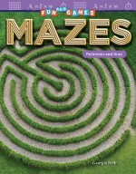 Fun and Games Mazes: Perimeter and Area