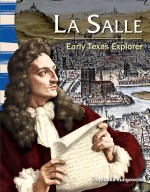 La Salle: Early Texas Explorer