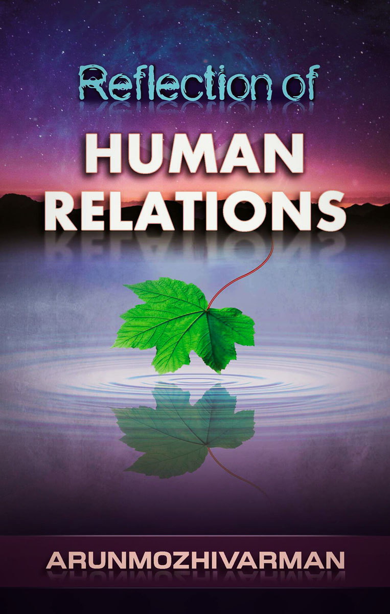 Reflection of Human Relations By Arunmozhivarman