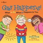 Gas Happens! What to Do When It Happens to You