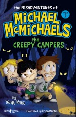 The Misadventures of Michael McMichaels Vol. 3: The Creepy Campers