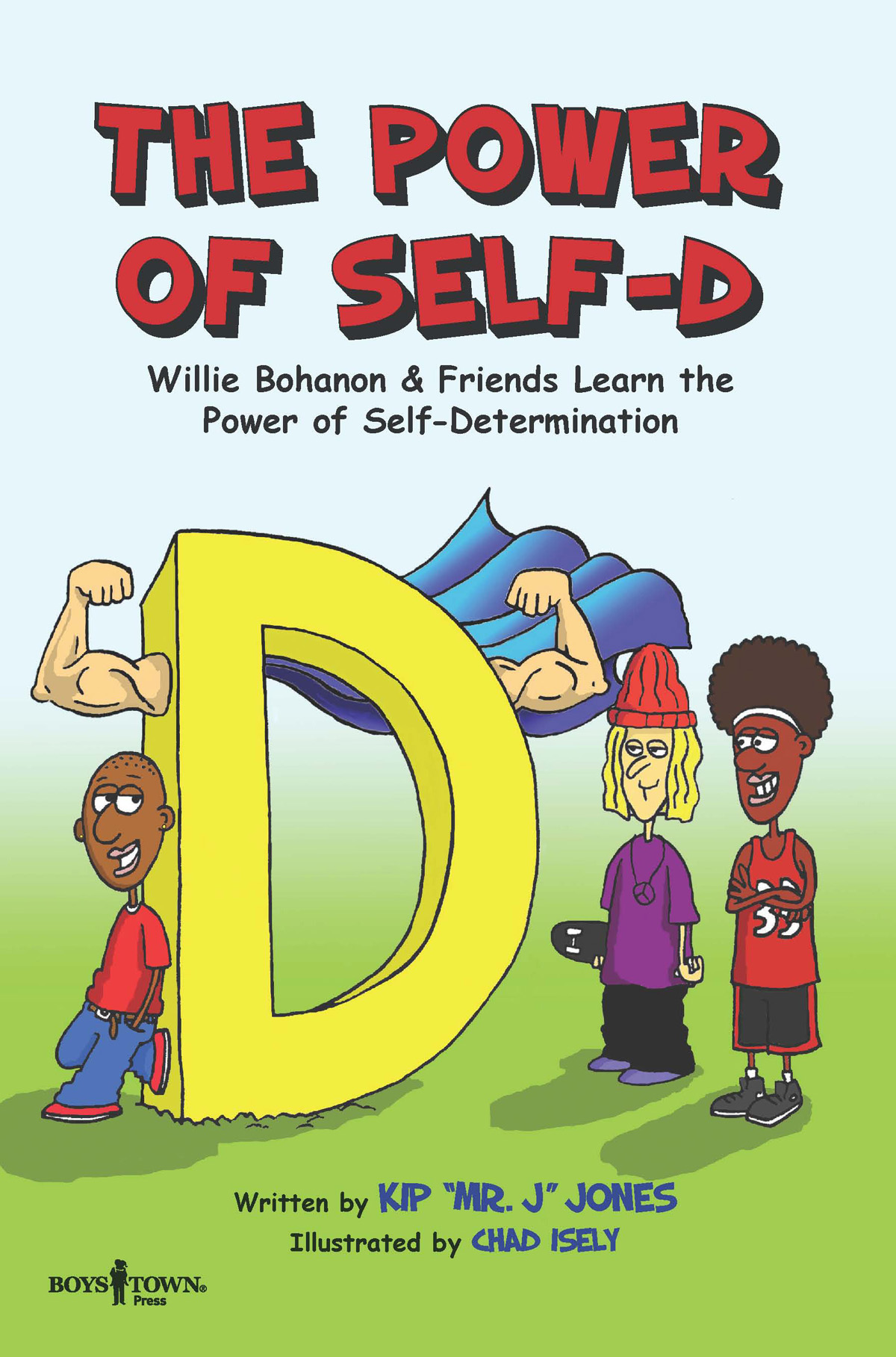The Power of Self-D By Kip Jones