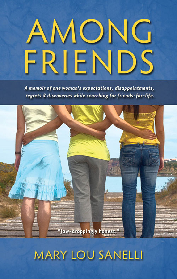 Among Friends By Mary Lou Sanelli