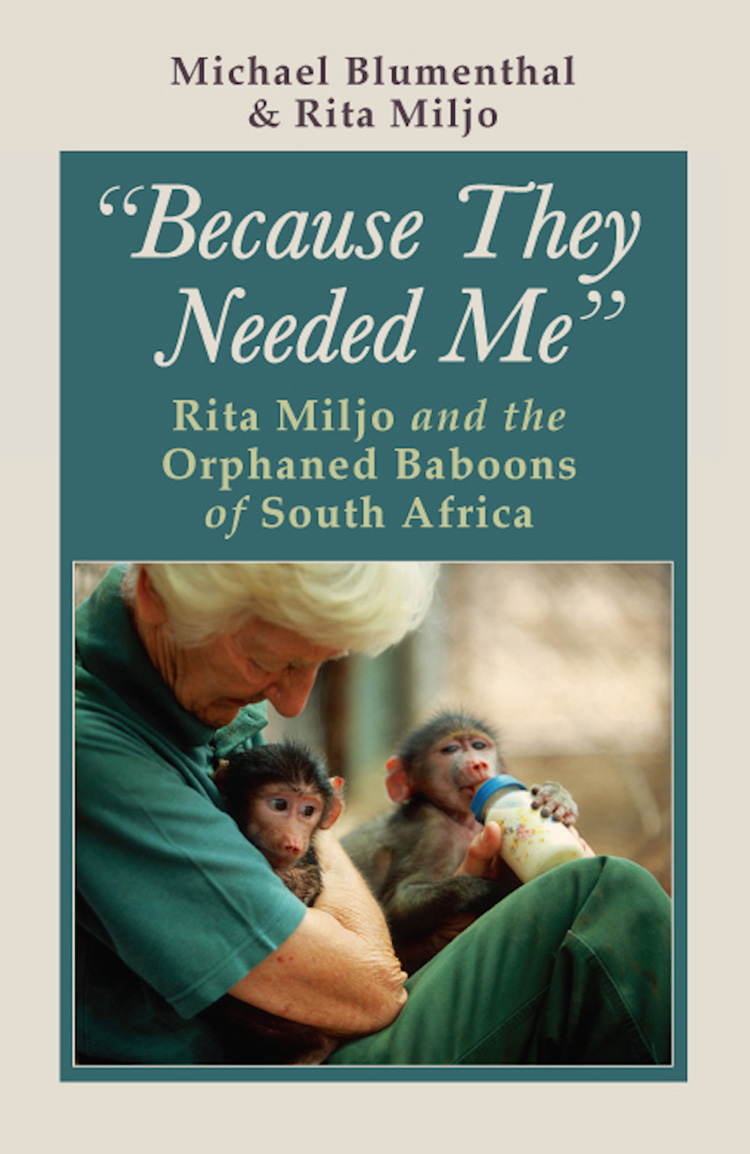 Because They Needed Me Rita Miljo And The Orphaned Baboons Of South Africa