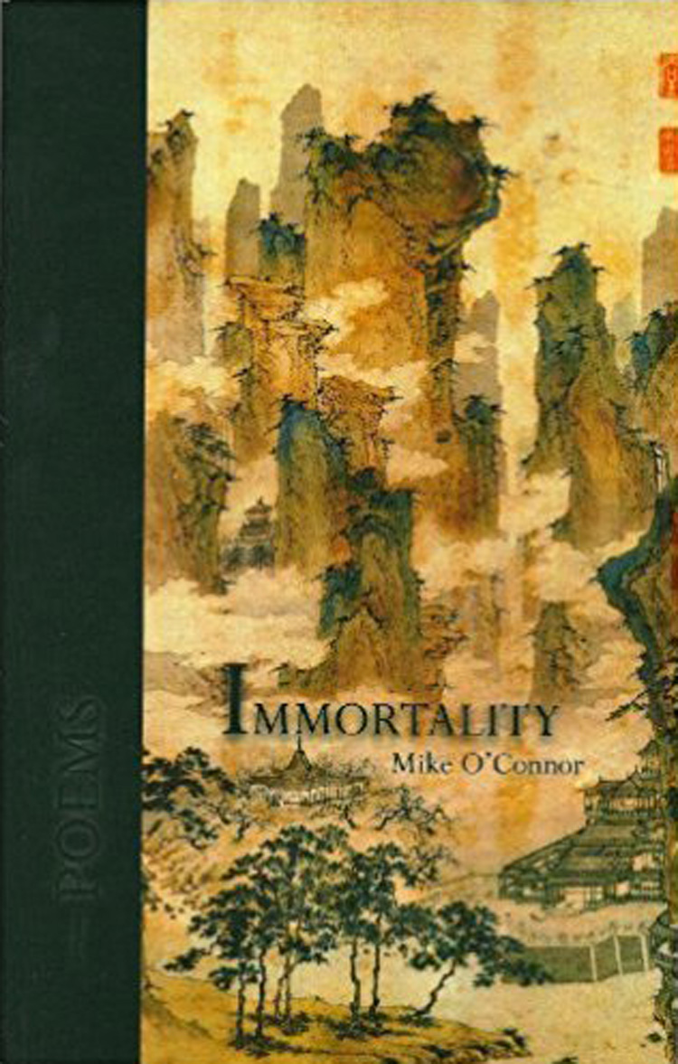 Immortality By Mike O'Connor