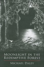 Moonlight in the Redemptive Forest