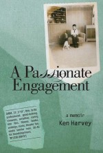 A Passionate Engagement