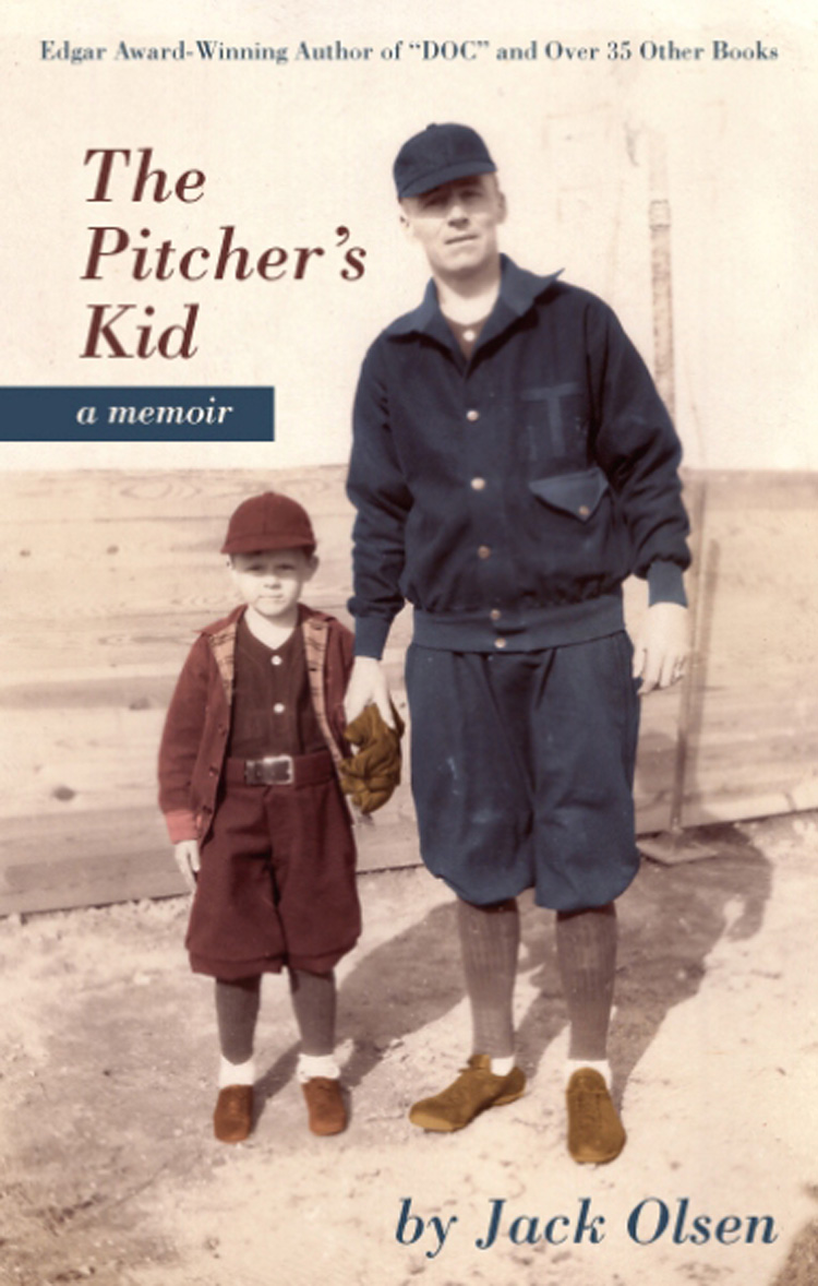 The Pitcher's Kid By Jack Olsen