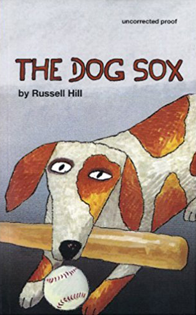 The Dog Sox By Russell Hill