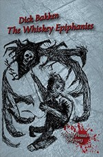 The Whiskey Epiphanies